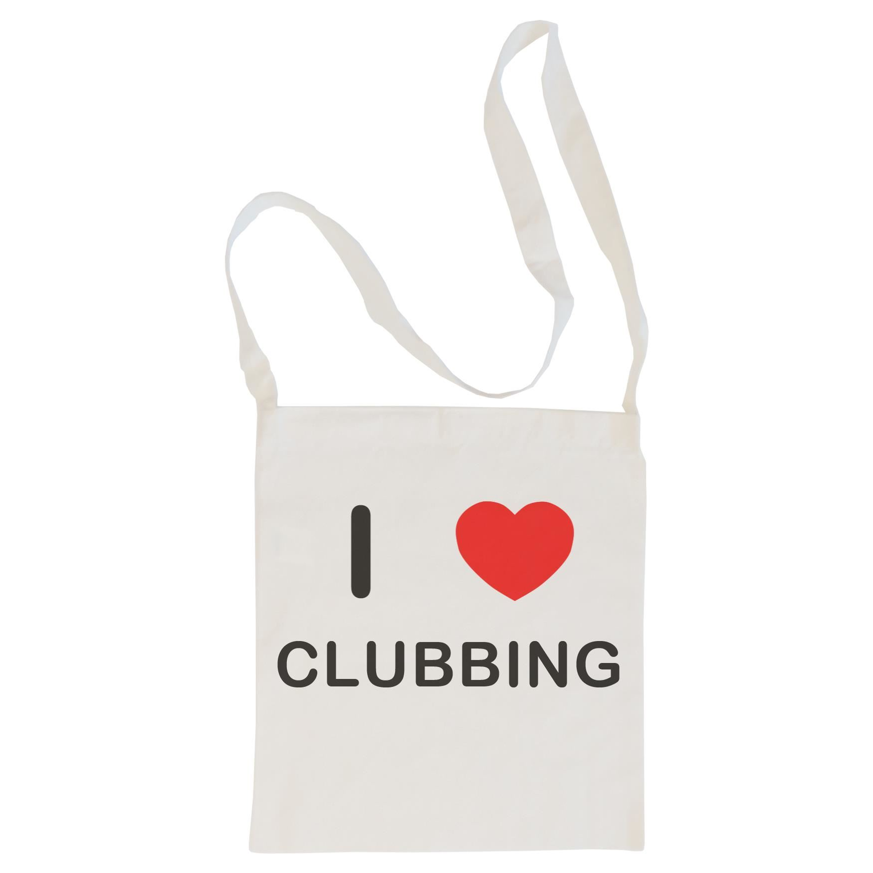 I Love Clubbing - Cotton Bag | Size choice Tote, Shopper or Sling
