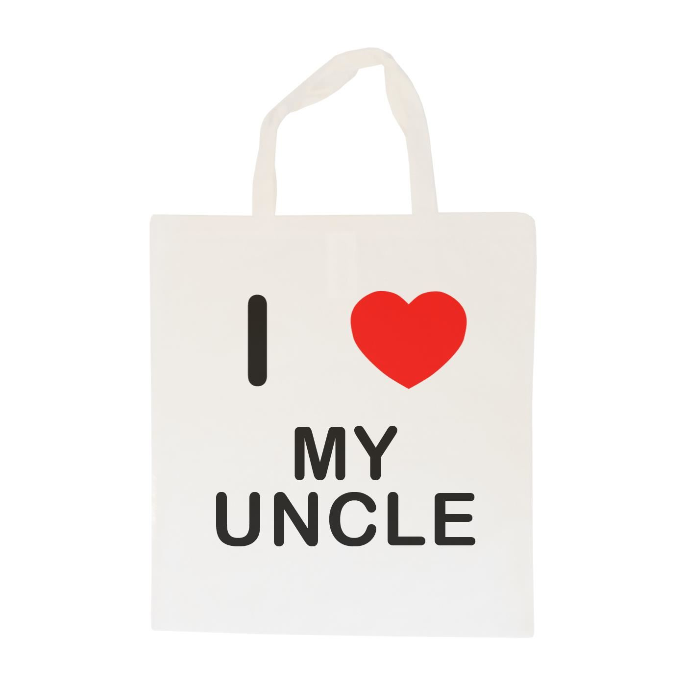 I Love My Uncle - Cotton Bag | Size choice Tote, Shopper or Sling
