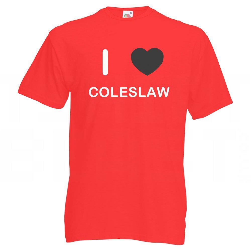 I Love Coleslaw T Shirt