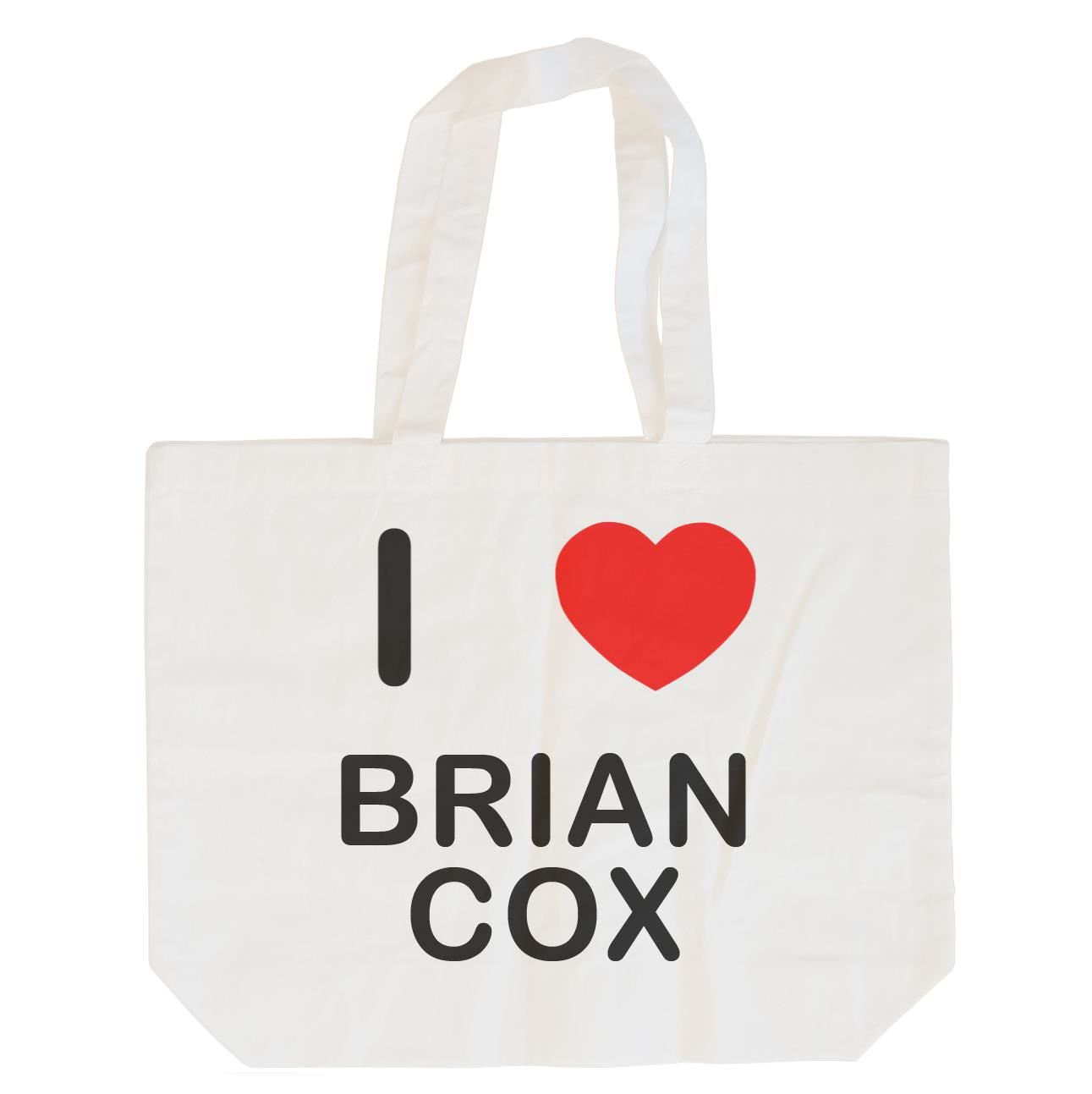 I Love Brian Cox - Cotton Bag | Size choice Tote, Shopper or Sling