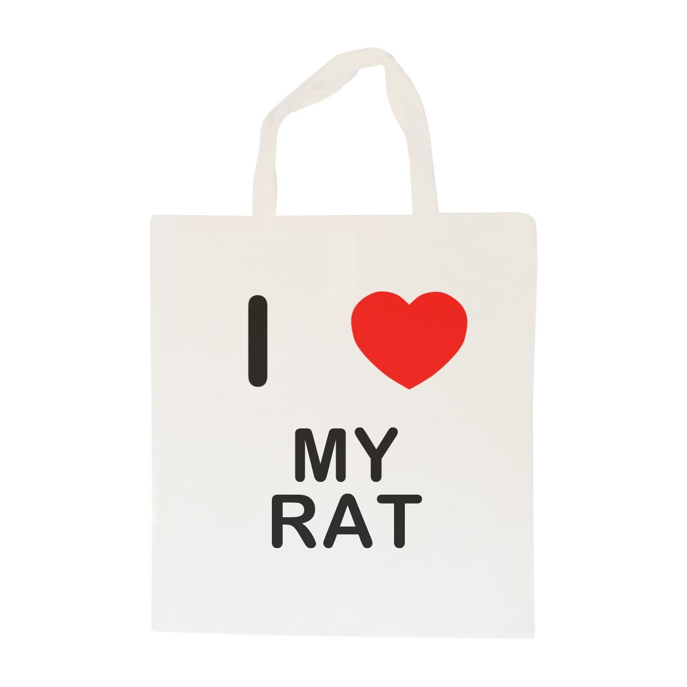 I Love My Rat - Cotton Bag | Size choice Tote, Shopper or Sling