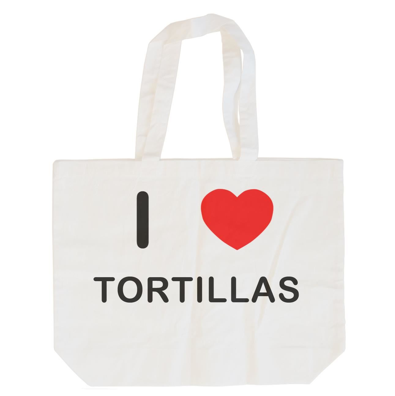 I Love Tortillas - Cotton Bag | Size choice Tote, Shopper or Sling