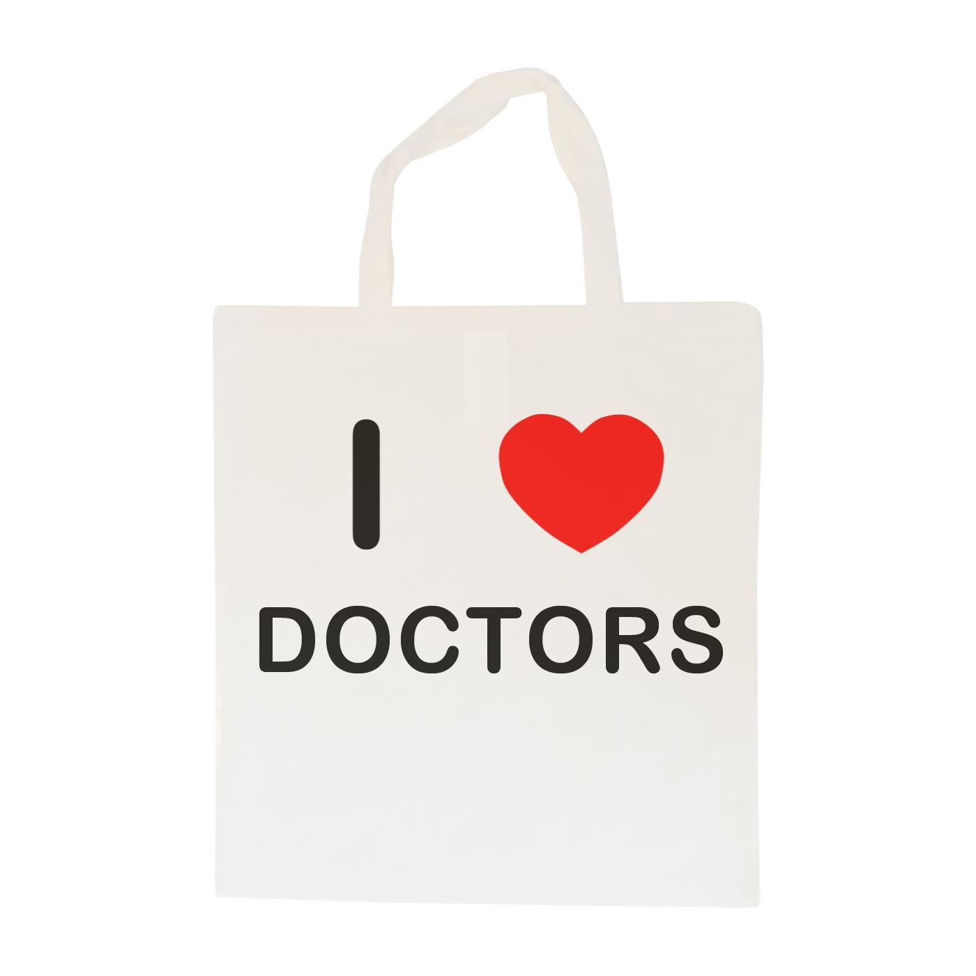 I Love Doctors - Cotton Bag | Size choice Tote, Shopper or Sling