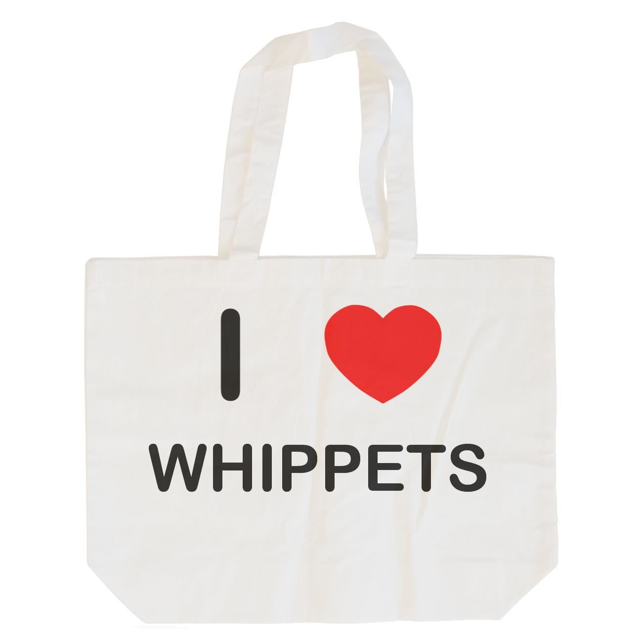 I Love Whippets - Cotton Bag | Size choice Tote, Shopper or Sling