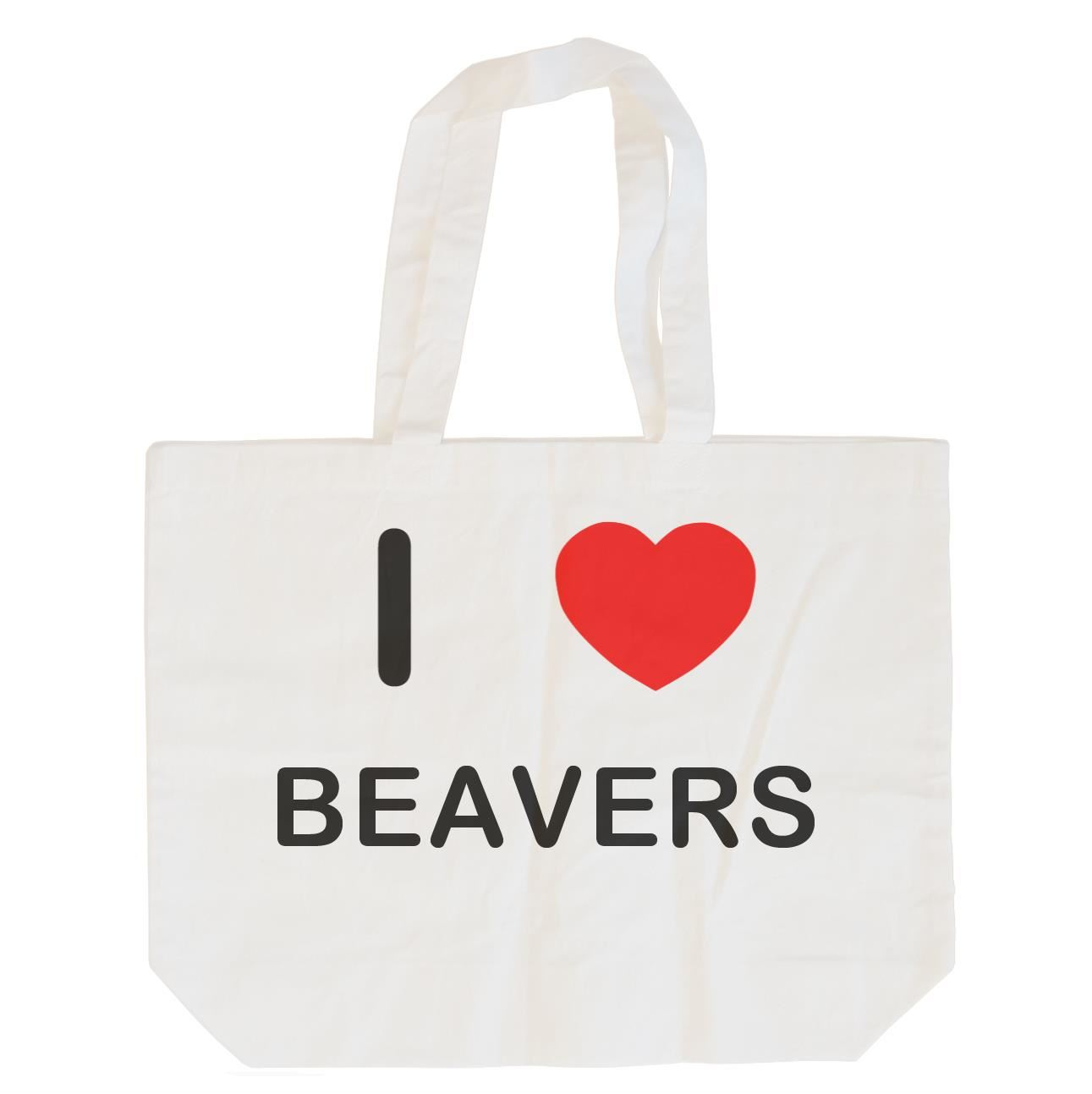 I Love Beavers - Cotton Bag | Size choice Tote, Shopper or Sling