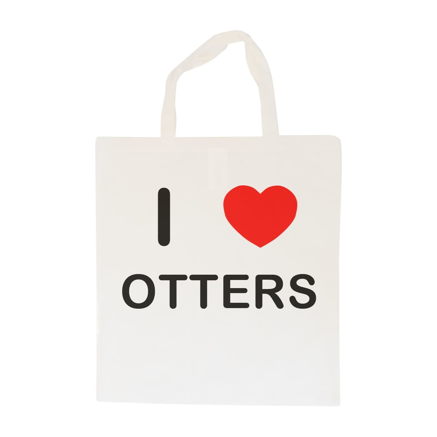 I Love Otters - Cotton Bag | Size choice Tote, Shopper or Sling