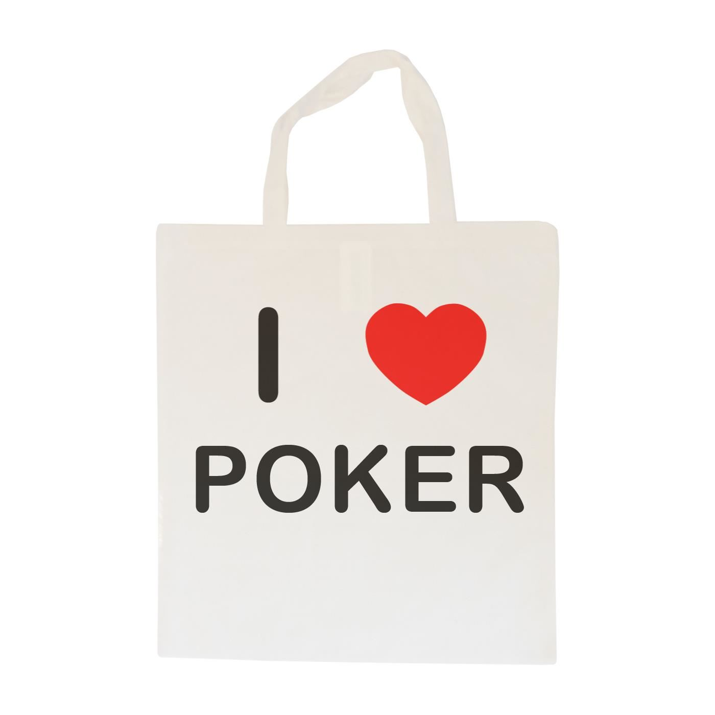I Love Poker - Cotton Bag | Size choice Tote, Shopper or Sling