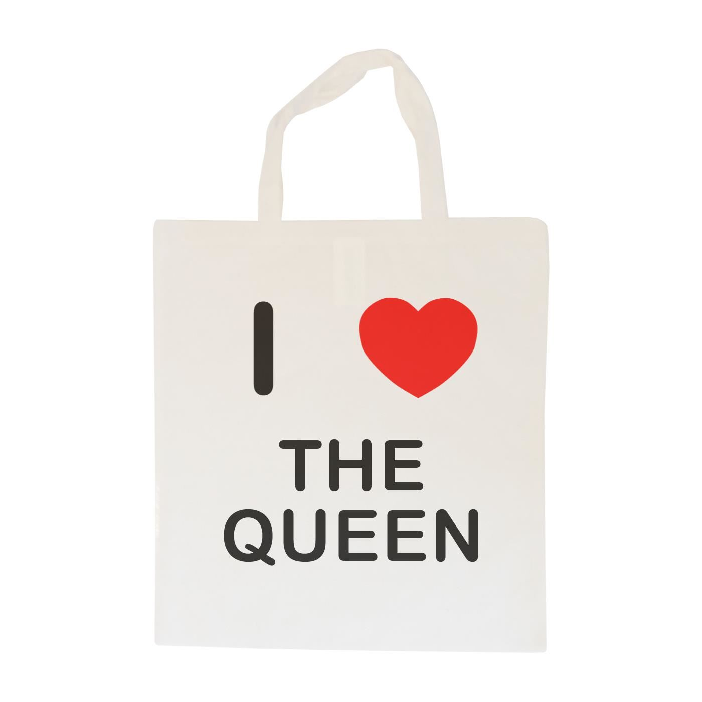 I Love The Queen - Cotton Bag | Size choice Tote, Shopper or Sling
