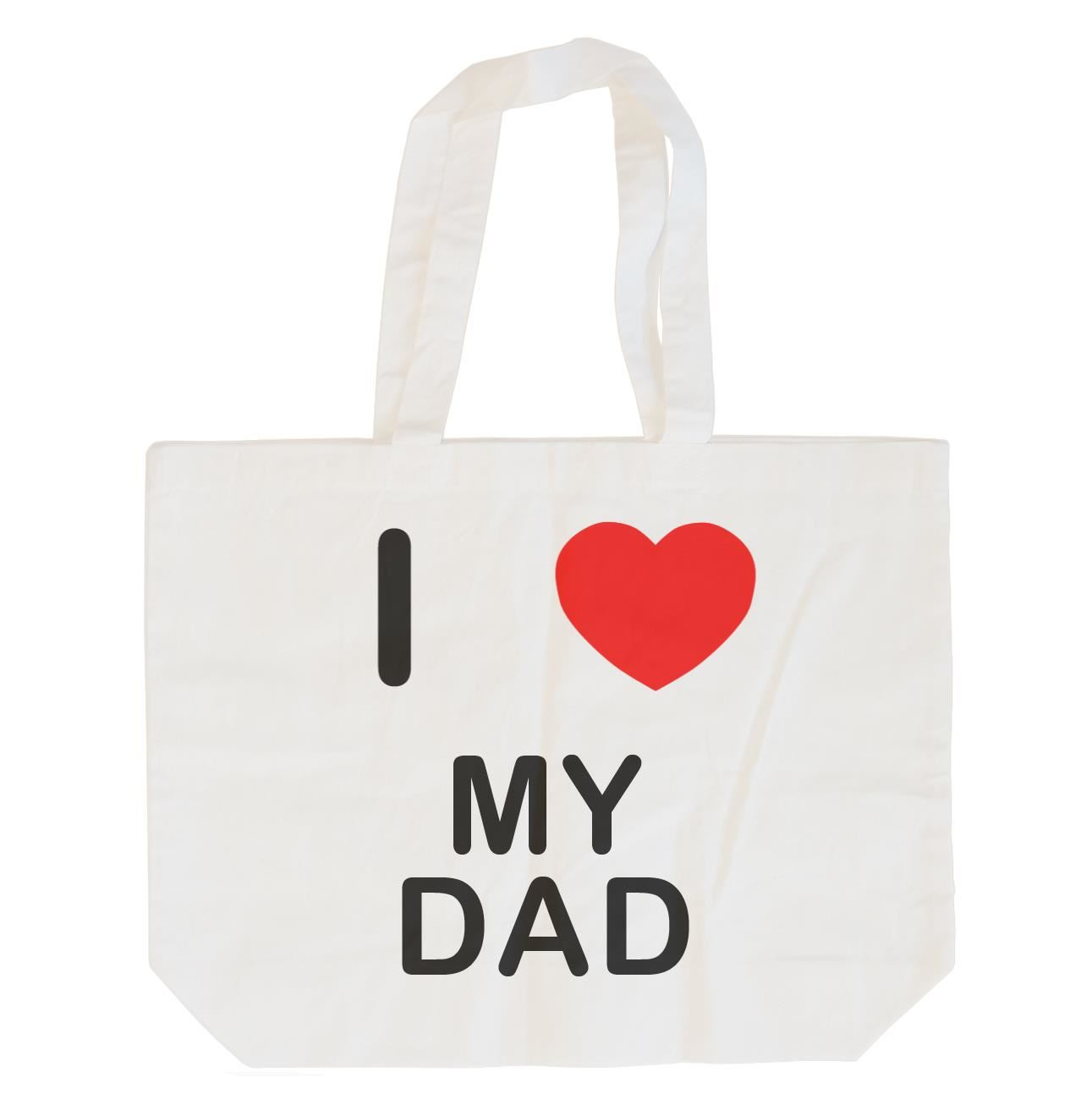 I Love My Dad - Cotton Bag | Size choice Tote, Shopper or Sling