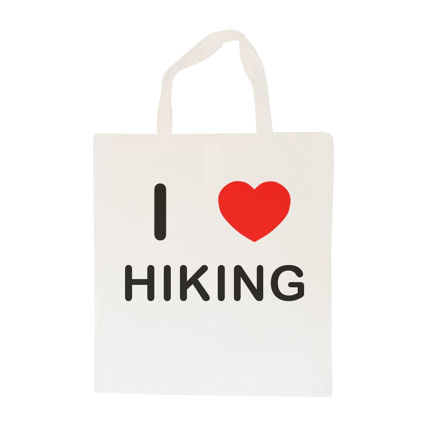I Love Hiking - Cotton Bag   Size choice Tote, Shopper or Sling