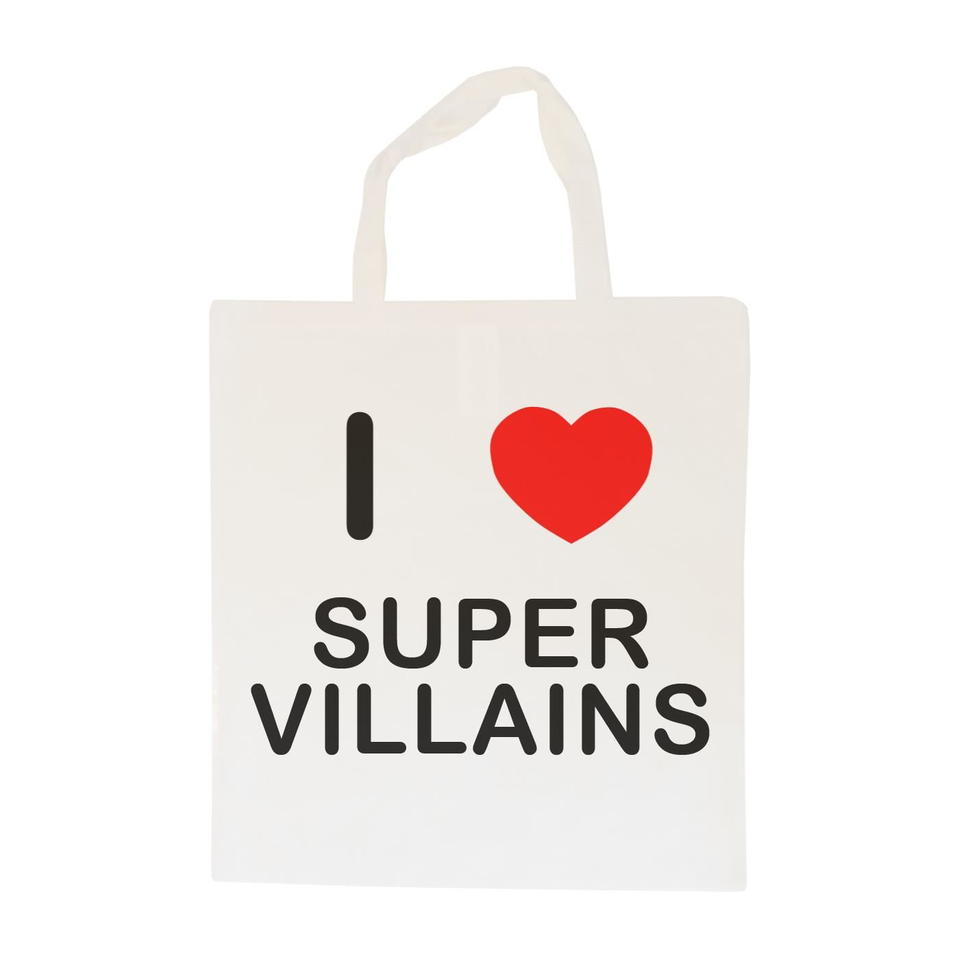 I Love Super Villains - Cotton Bag | Size choice Tote, Shopper or Sling