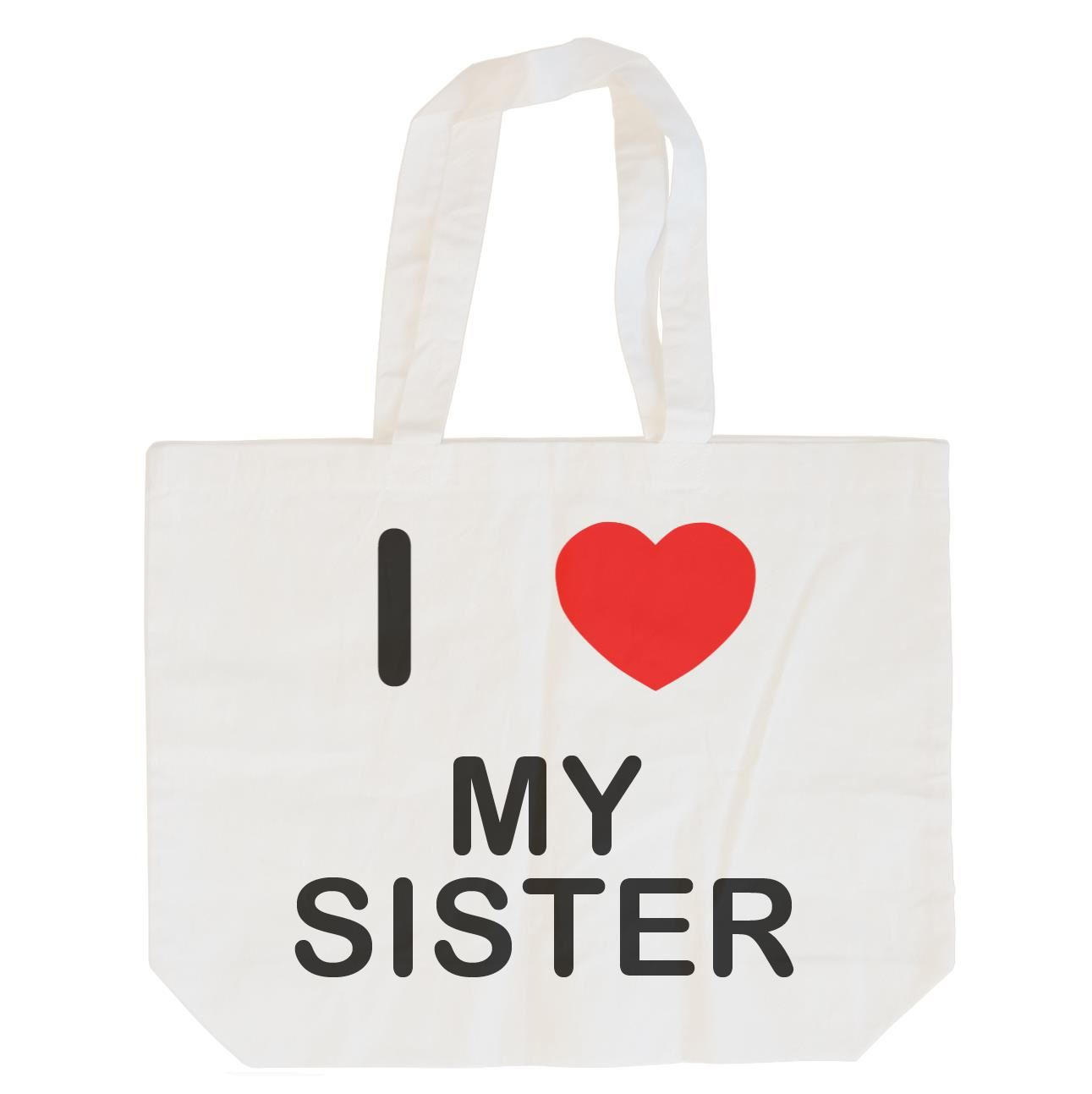 I Love My Sister - Cotton Bag | Size choice Tote, Shopper or Sling