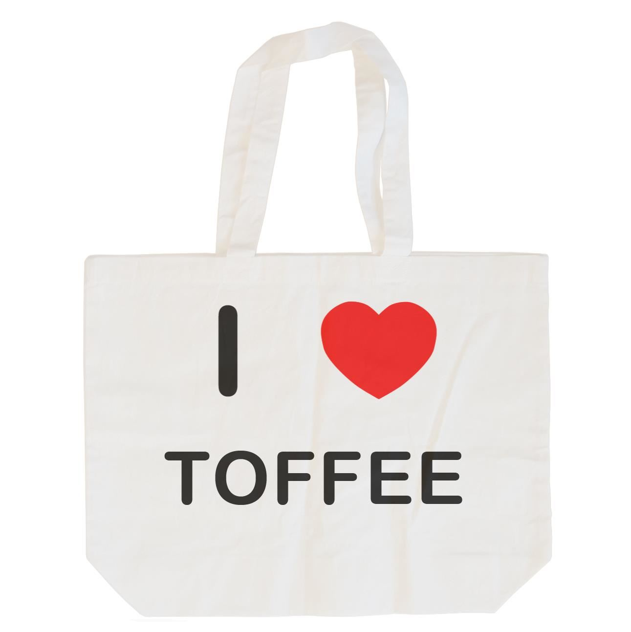 I Love Toffee - Cotton Bag | Size choice Tote, Shopper or Sling