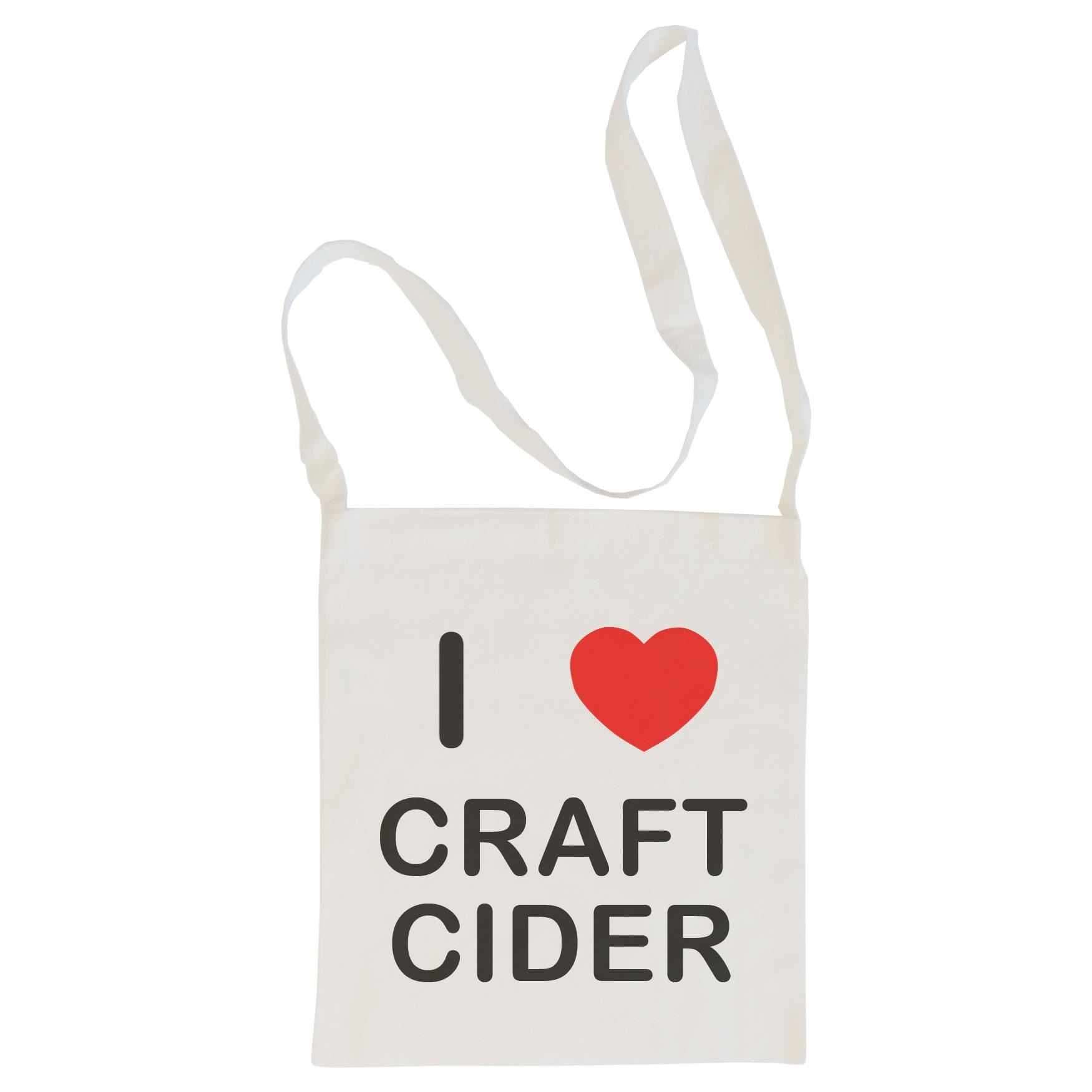 I Love Craft Cider - Cotton Bag | Size choice Tote, Shopper or Sling