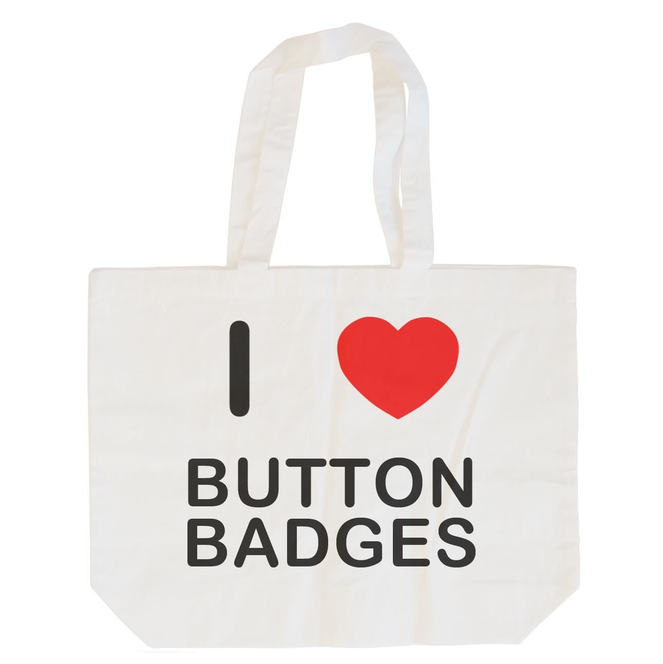 I Love Button Badges - Cotton Bag | Size choice Tote, Shopper or Sling