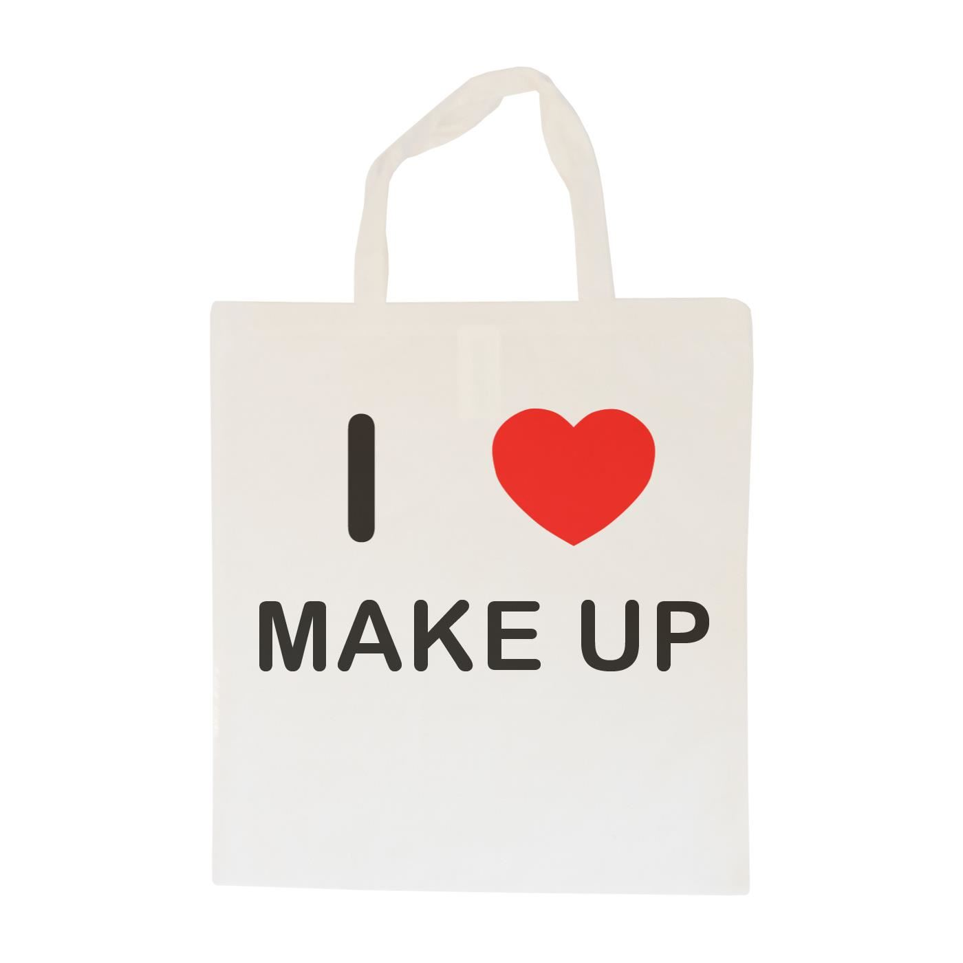 I Love Make Up - Cotton Bag | Size choice Tote, Shopper or Sling