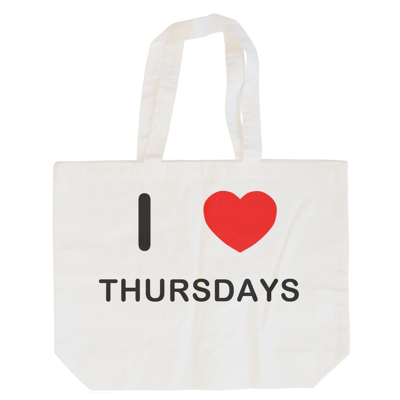 I Love Thursdays - Cotton Bag | Size choice Tote, Shopper or Sling