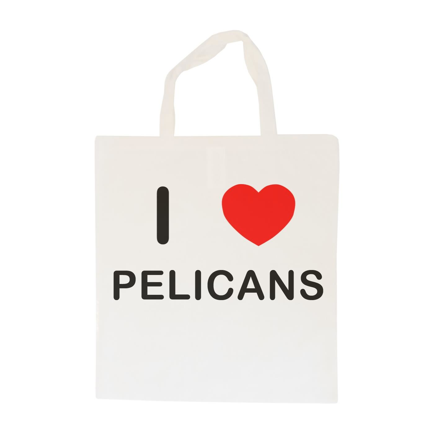 I Love Pelicans - Cotton Bag | Size choice Tote, Shopper or Sling