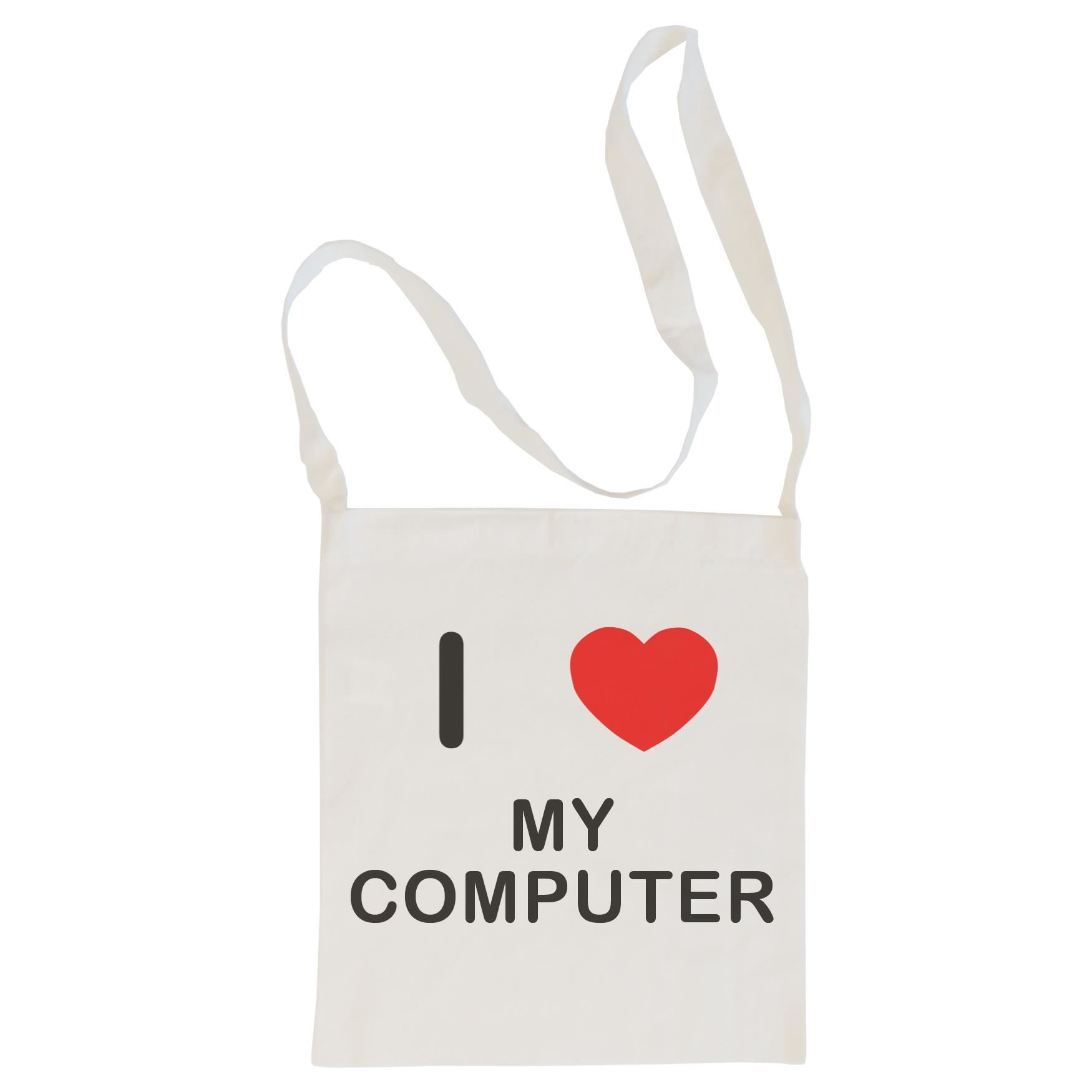 I Love My Computer - Cotton Bag | Size choice Tote, Shopper or Sling
