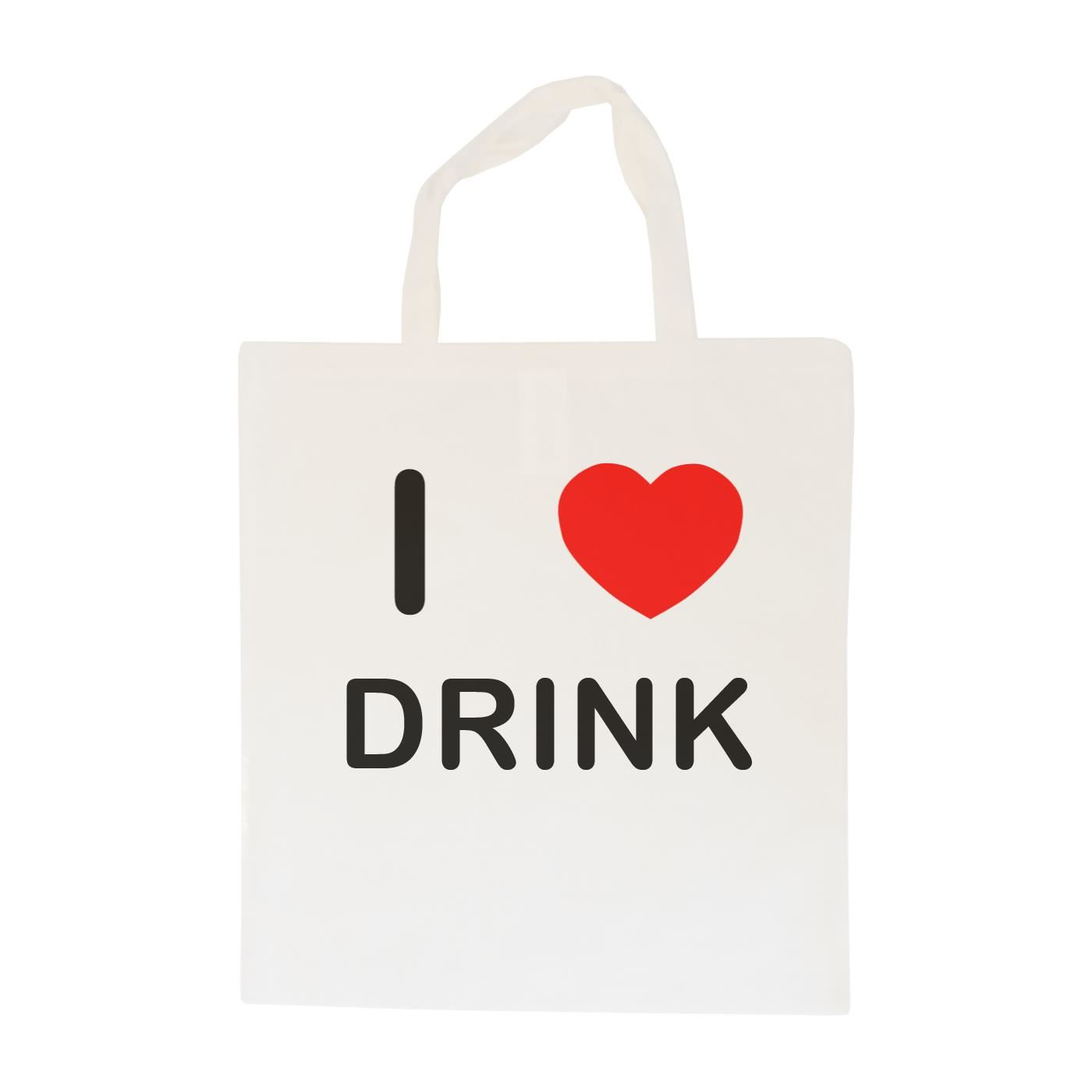 I Love Drink - Cotton Bag | Size choice Tote, Shopper or Sling