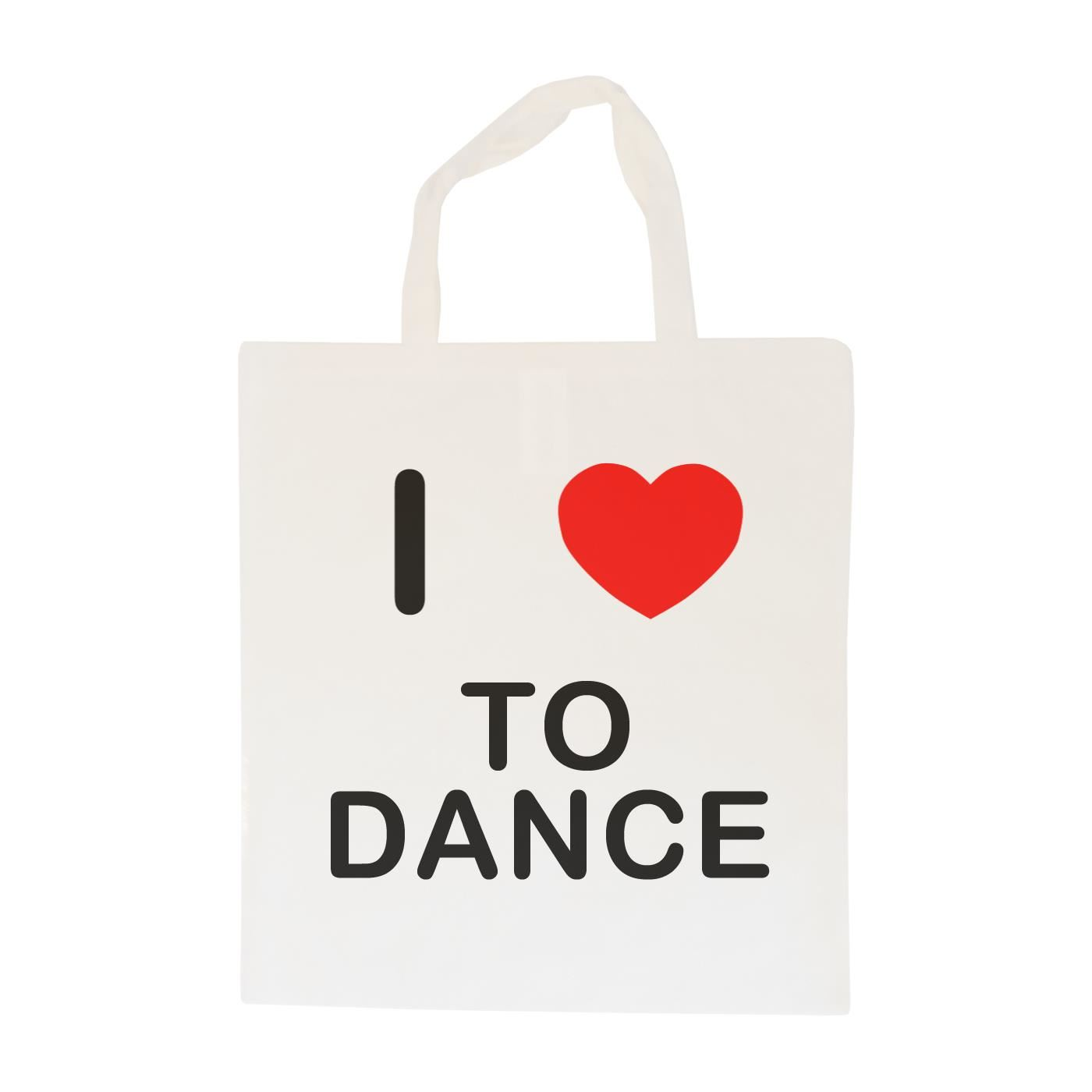 I Love To Dance - Cotton Bag | Size choice Tote, Shopper or Sling