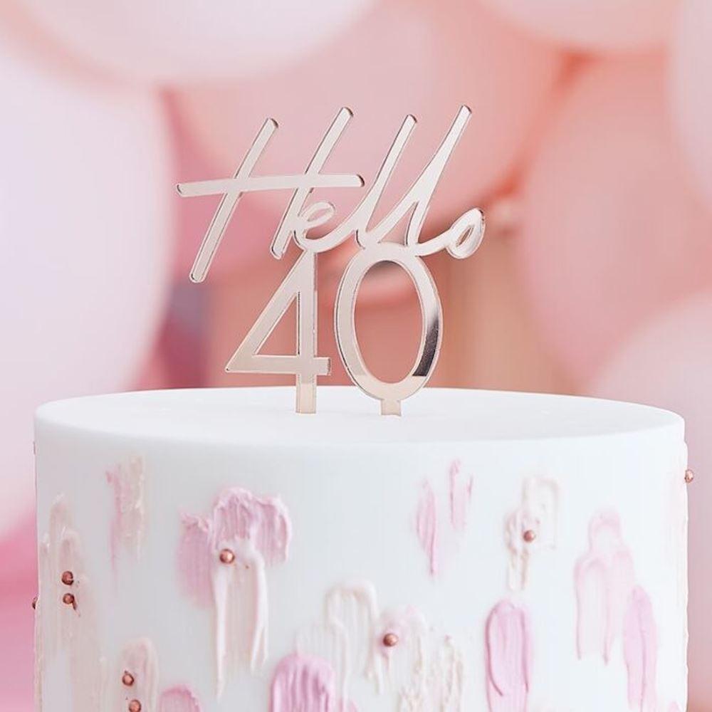 Rose Gold Cake Topper - Hello 40 - 40th Birthday