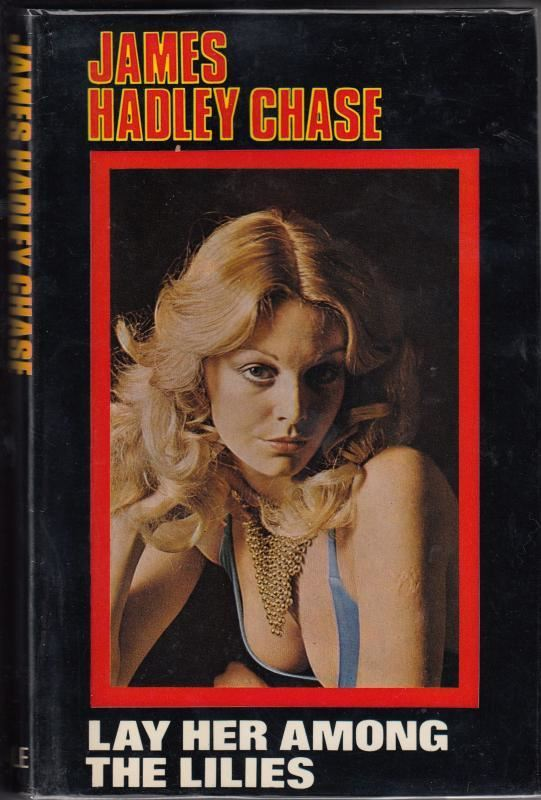 Lay-Her-Among-Lilies-James-Hadley-Chase