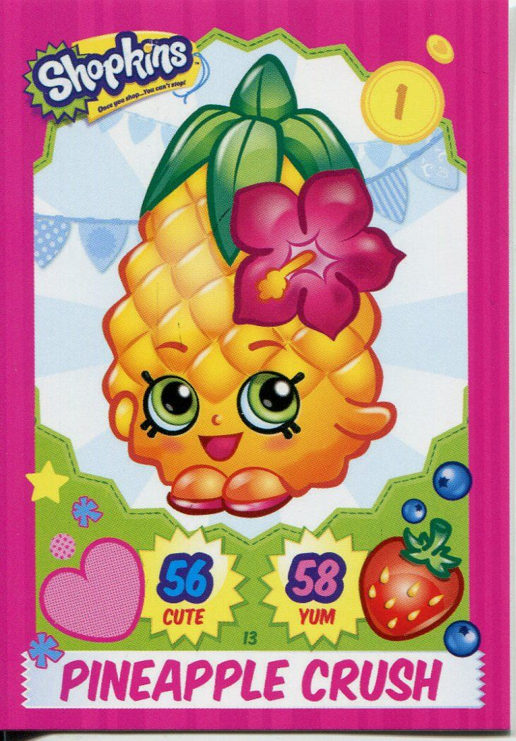 Superb Topps Shopkins Series 1 4 Trading Cards Base Card #13 Pineapple Crush