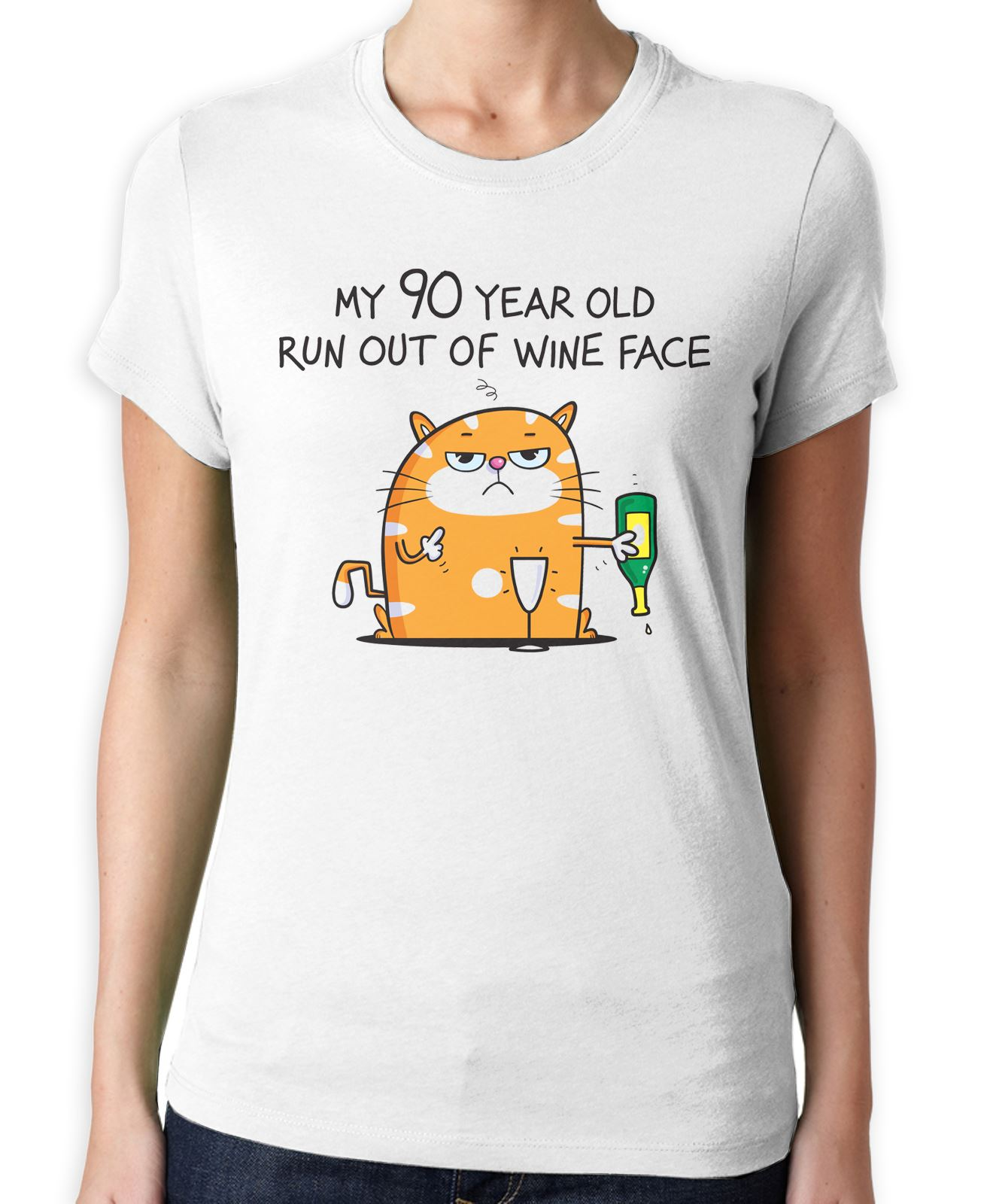 1f76267ad Details about My 90 Year Old Run Out Of Wine Face Funny 90th Birthday  Present Women's T-Shirt