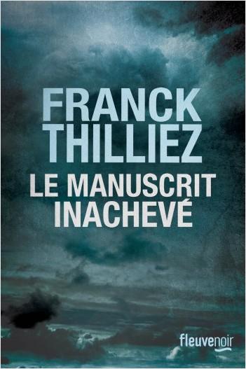 Humanvibes vous recommande : Le manuscrit inachevé de Franck Thilliez