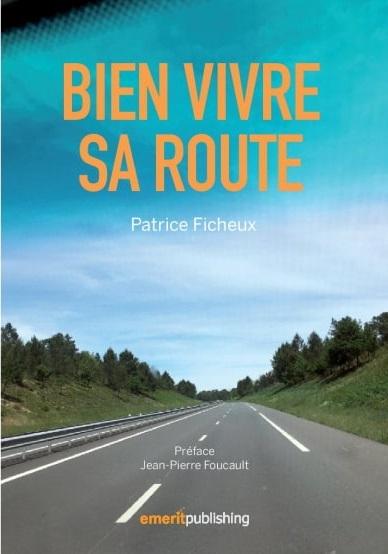 Les bons conseils routiers de Patrice Ficheux (2/10)