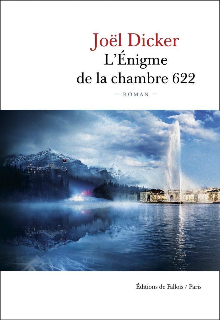Humanvibes vous recommande : L'Énigme de la chambre 622 de Joël Dicker