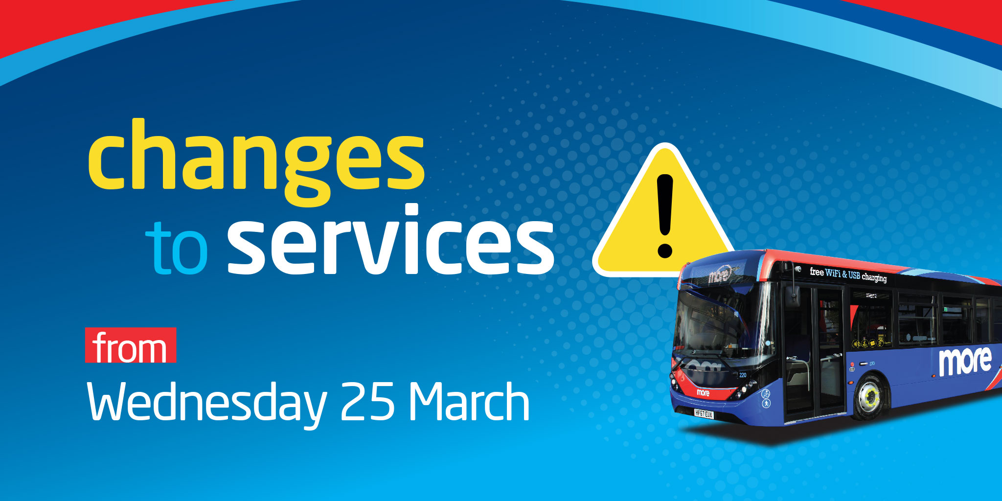 Image reading 'changes to services from Wednesday 25 March'