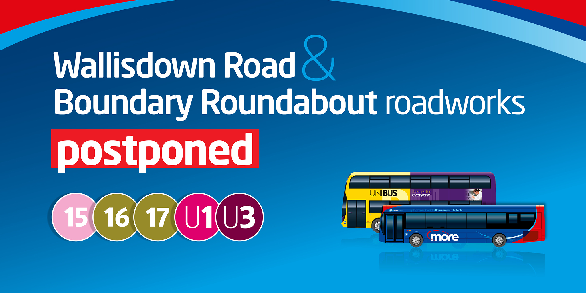 Image reading 'Wallisdown Road & Boundary Roundabout roadworks postponed'