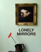 Lonely Mirrors