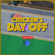 Chicken's Day Off