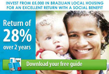 INVEST FROM £5,000 IN BRAZILIAN LOCAL HOUSING