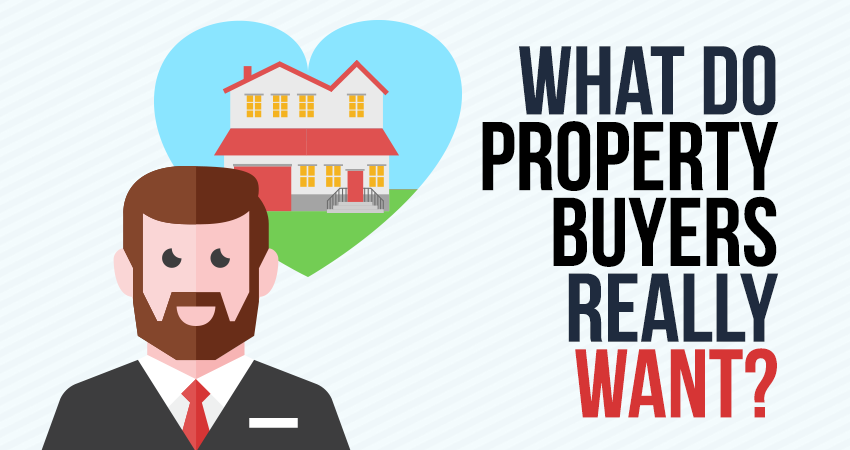 What do Property Buyers Really Want?