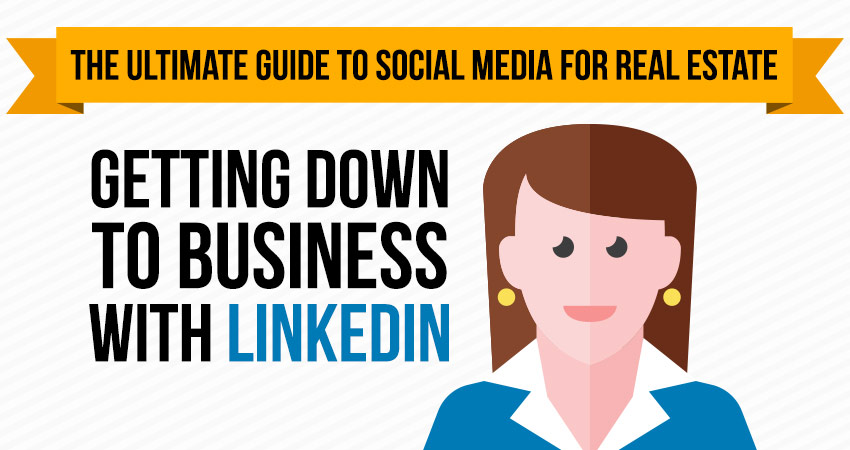 Part 1: Getting Down to Business with LinkedIn
