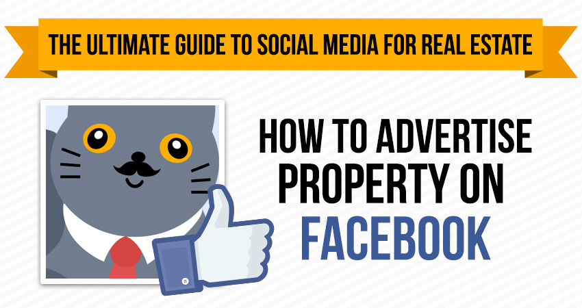 Part 2: How to Advertise Property on Facebook