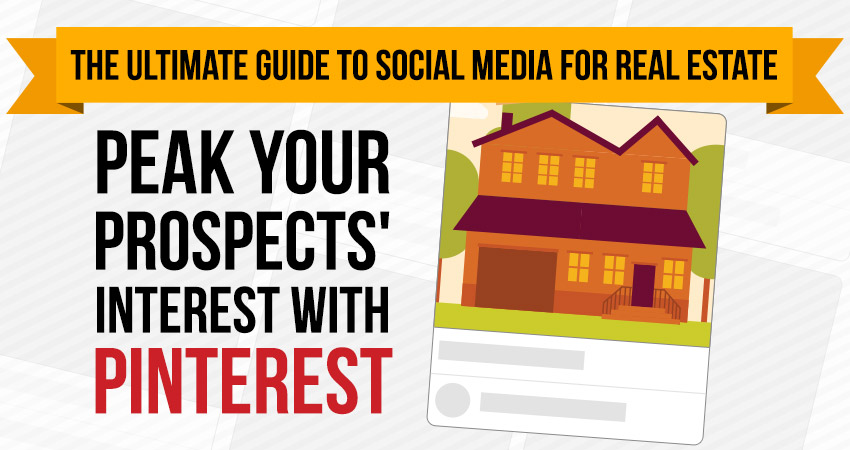 Part 5: Peak your Prospects' Interest with Pinterest