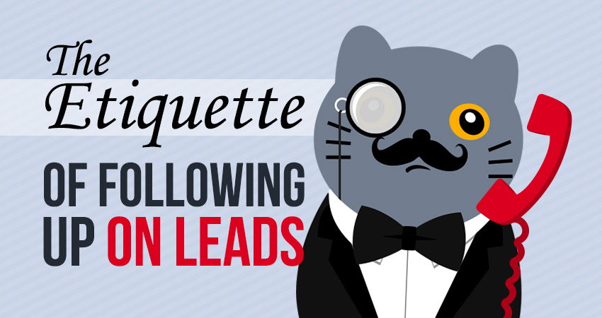 The Etiquette of Following up on Leads