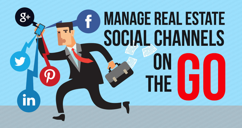 Manage Real Estate Social Channels on the Go