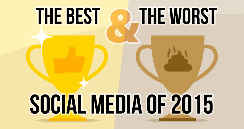 The best and worst social media of 2015