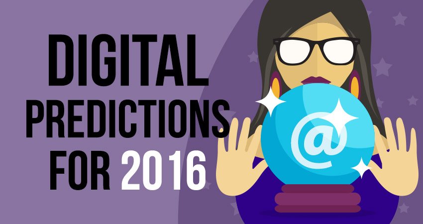 Digital Predictions of 2016