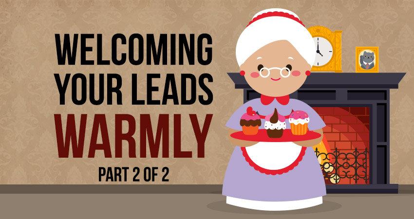 Welcoming your leads warmly