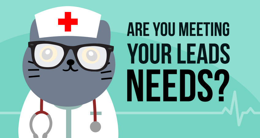 Are you meeting your leads needs?