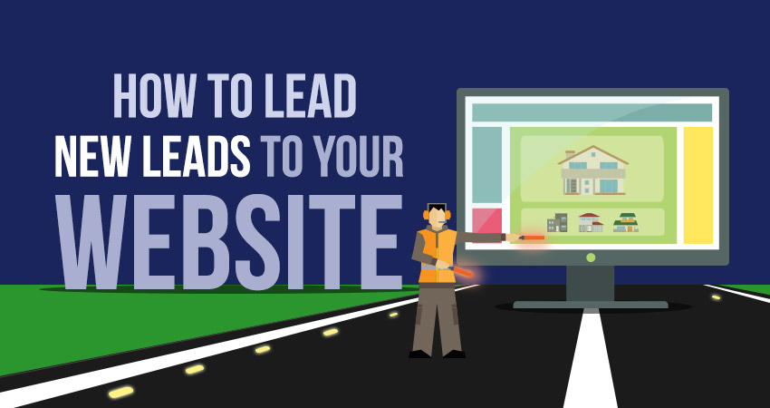 How to lead new leads to your website