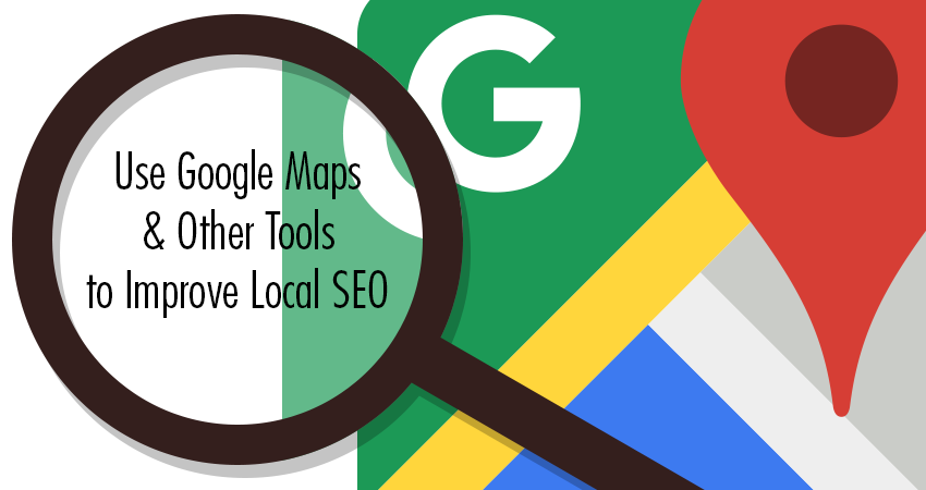 How Estate Agents can Use Google Maps and Other Tools to Improve Local SEO