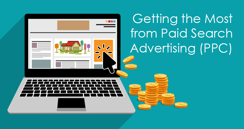 Getting the Most from Paid Search Advertising (PPC)